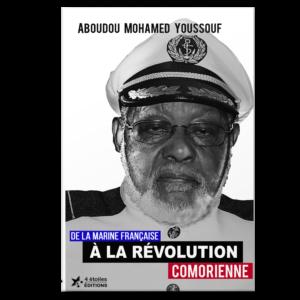 De la Marine française à la Révolution comorienne